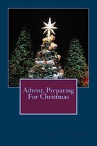 Advent, Preparing For Christmas