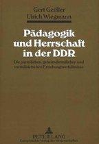 Paedagogik Und Herrschaft in Der Ddr
