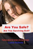 Are You Safe? Are You Surviving Evil?
