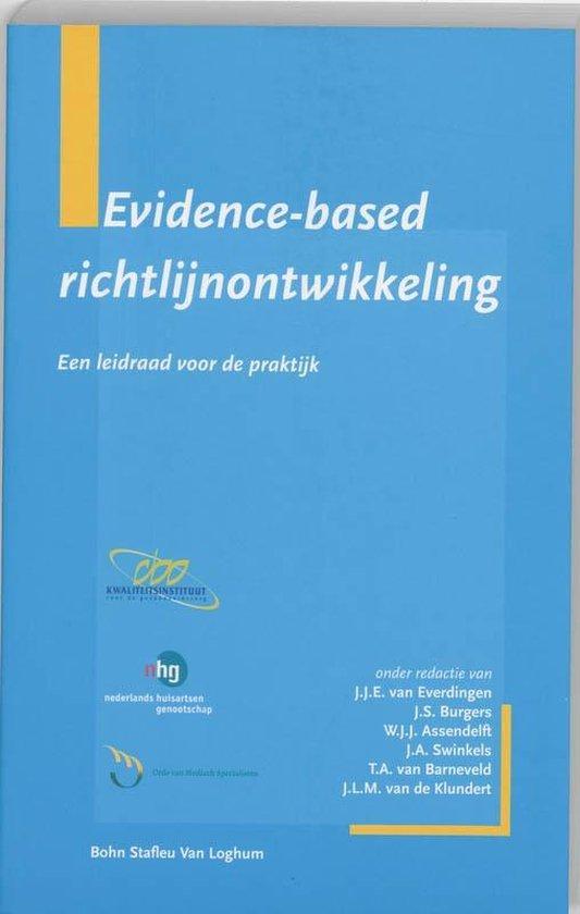 Evidence-based richtlijnontwikkeling - J. van Everdingen |