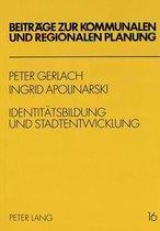 Identitaetsbildung Und Stadtentwicklung