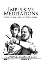 Impulsive Meditations
