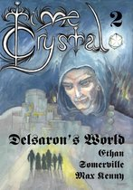 Time Crystal 2: Delsaron's World