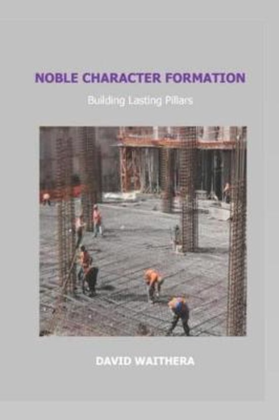 Noble Character Formation