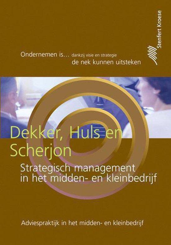 Boek cover Strategisch management in het MKB van H.J. Dekker (Hardcover)