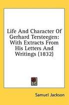 Life and Character of Gerhard Tersteegen