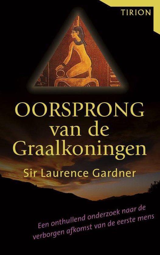 Oorsprong Van De Graalkoningen - Laurence Gardner |