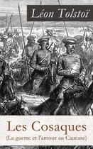 Les Cosaques (La guerre et l'amour au Caucase)