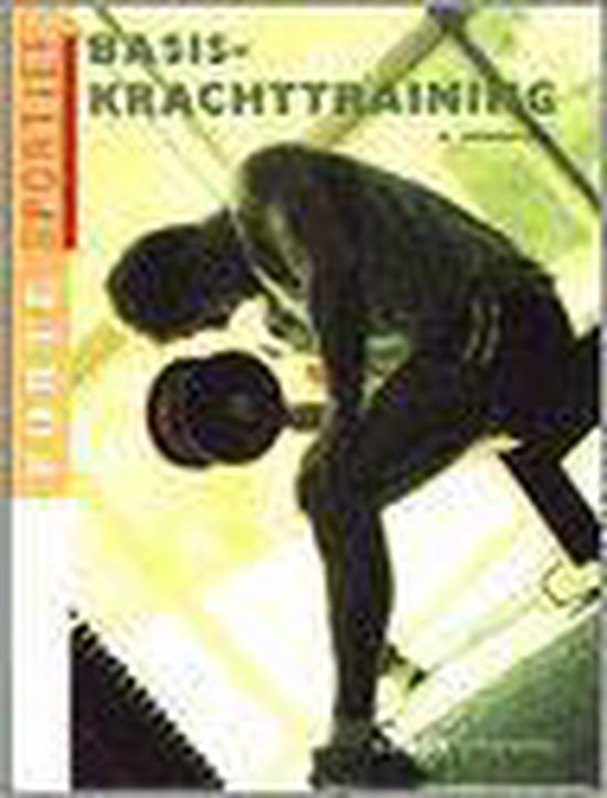 Basis-Krachttraining - Manfred Grosser |