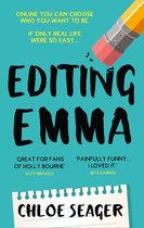 Editing Emma: Online you can choose who you want to be. If only real life were so easy…