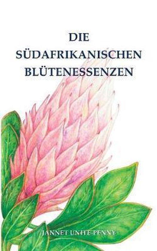 Die Sudafrikanischen Blutenessenzen