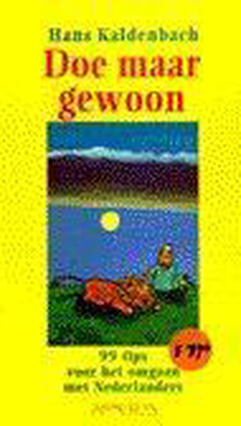 DOE MAAR GEWOON (99 TIPS OMGAAN NEDERLAN - Hans Kaldenbach |