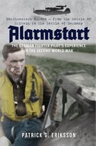 Boek cover Alarmstart: The German Fighter Pilots Experience in the Second World War van Patrick G. Eriksson