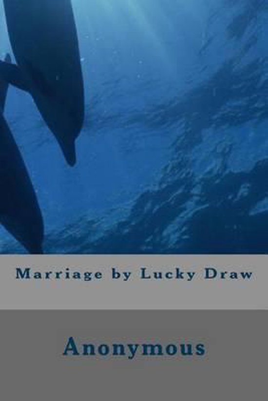 Marriage by Lucky Draw