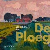 Kunstenaarskolonies en kunststromingen in Nederland  -   De schilders van De Ploeg