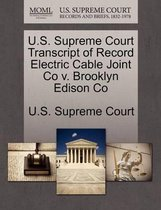 U.S. Supreme Court Transcript of Record Electric Cable Joint Co V. Brooklyn Edison Co