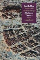 Waarom is de moord op Marianne Vaatstra nooit opgelost?