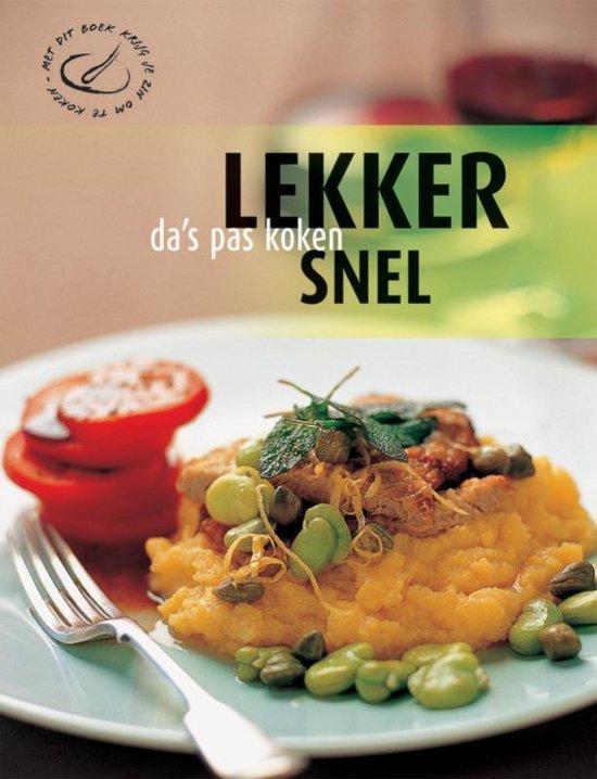 Cover van het boek 'Da's pas koken / Lekker Snel'