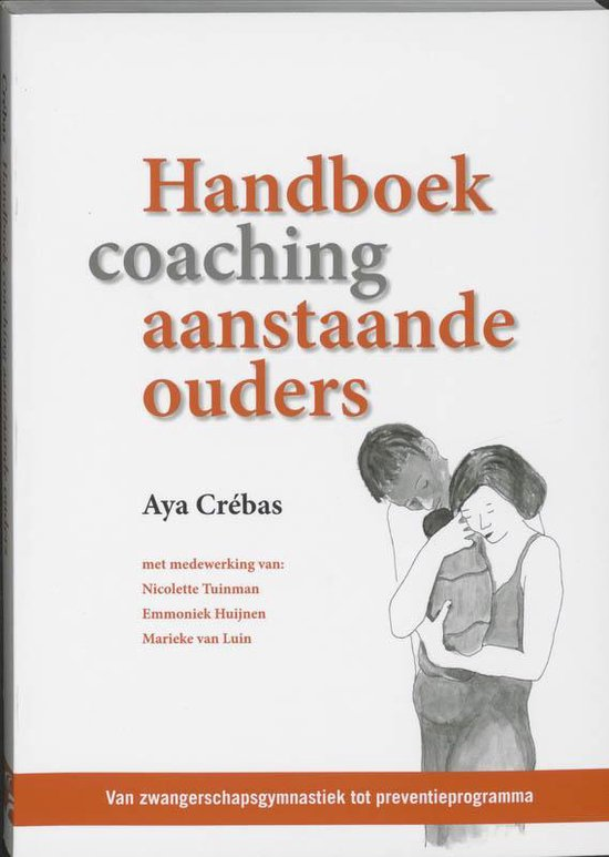 Handboek coaching aanstaande ouders - A. Crebas |