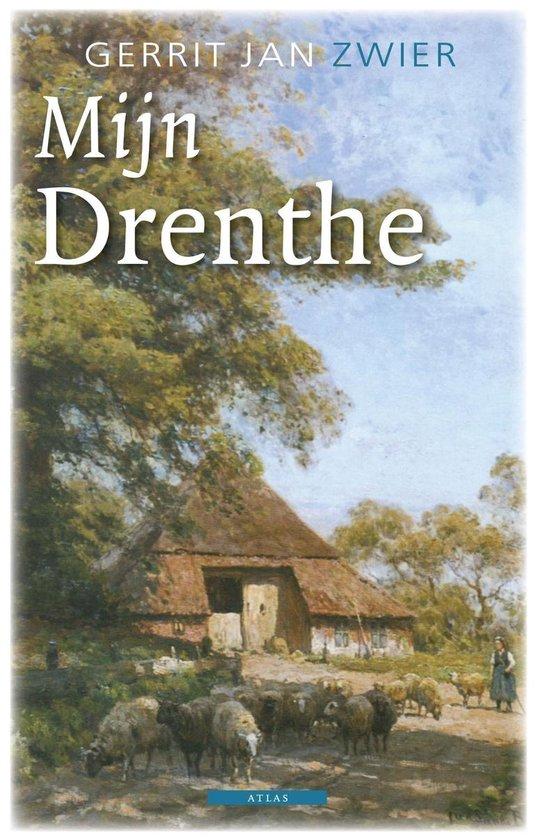Mijn Drenthe - Gerrit Jan Zwier  
