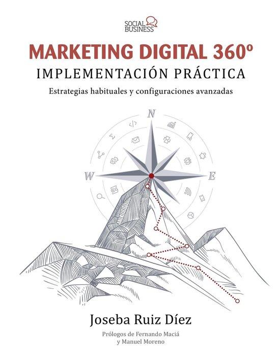 Marketing Digital 360º. Implementacion práctica