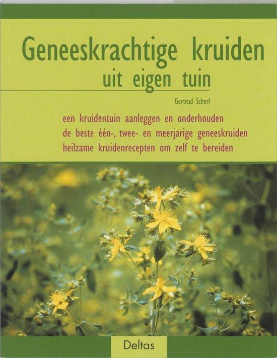 Geneeskrachtige kruiden uit eigen tuin - G. Scherf |
