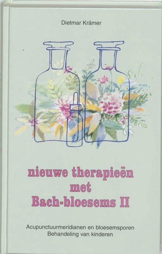 Nieuwe therapieen met Bach-bloesems / II - D. Kramer |