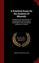 A Practical Essay on the Analysis of Minerals