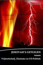 Jehovah's getuigen tussen vrijmetselarij, zionisme en U.S. politiek