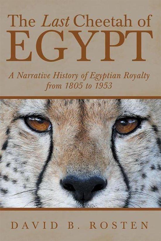 Boek cover The Last Cheetah of Egypt van David B. Rosten (Onbekend)