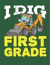 I Dig First Grade