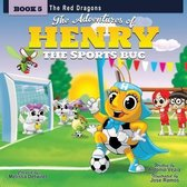 The Adventures of Henry the Sports Bug