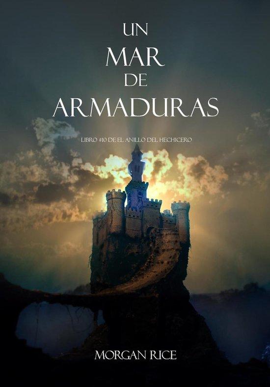 Un Mar De Armaduras (Libro #10 de El Anillo del Hechicero)