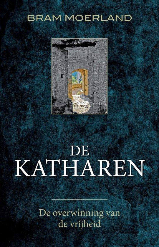 De katharen - Bram Moerland |