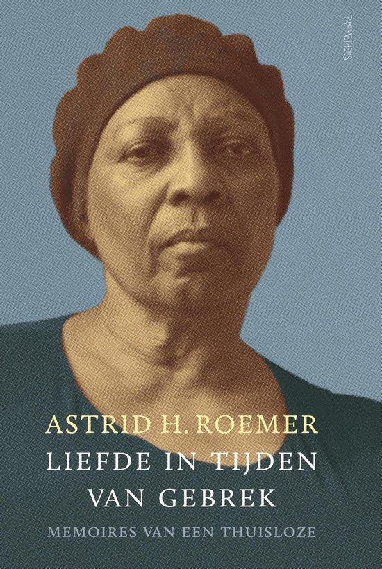 Liefde in tijden van gebrek - Astrid Roemer |