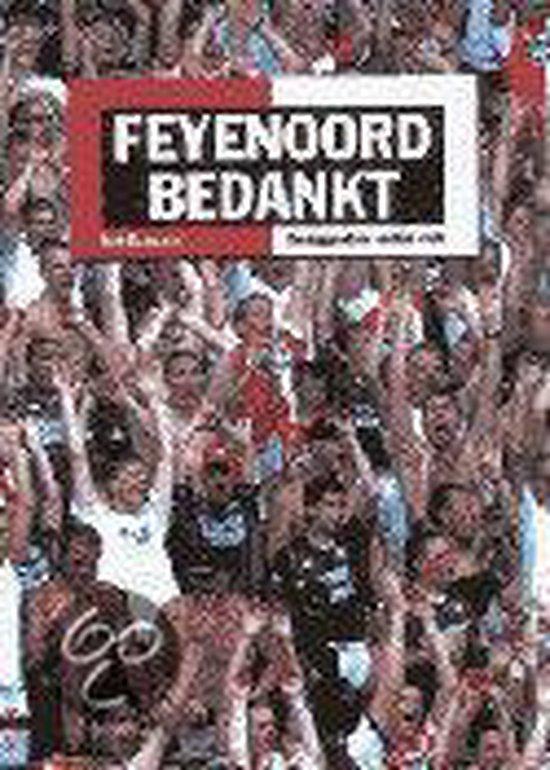'Feyenoord Bedankt!' - Ralf Bormans |