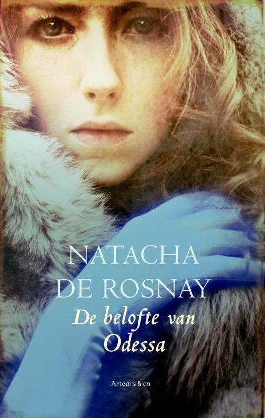 De belofte van Odessa - Natacha de Rosnay |