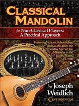 Classical Mandolin For Non-Classical Players - A Practical Approach
