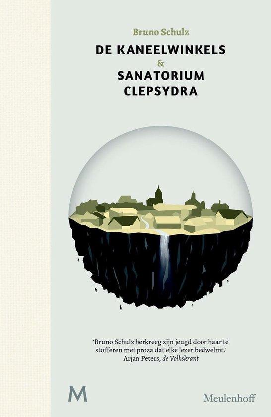 De kaneelwinkels & sanatorium Clepsydra - Bruno Schulz | Fthsonline.com
