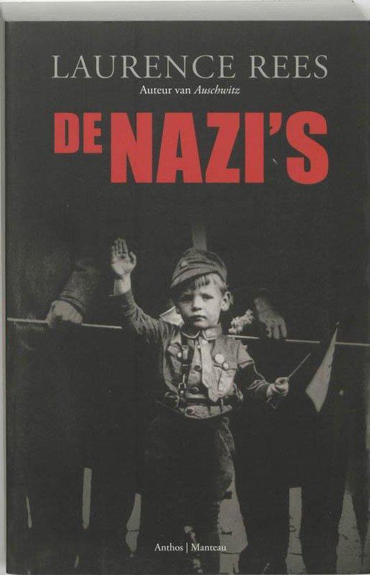 Boek cover De nazis van Laurence Rees (Paperback)