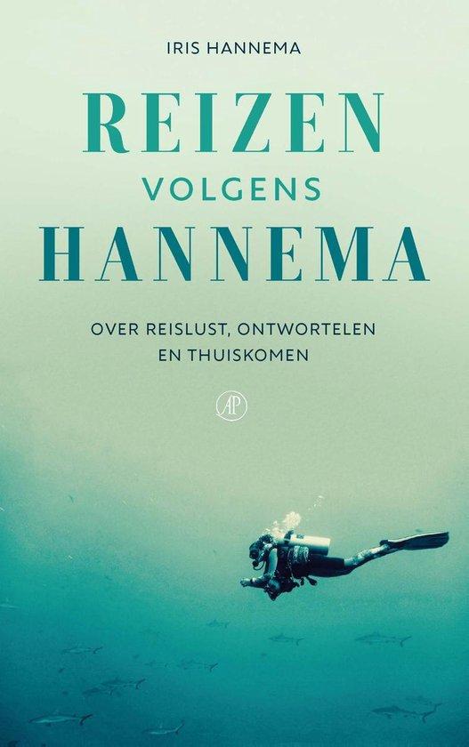 Reizen volgens Hannema - Iris Hannema pdf epub