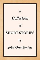 A Collection of Short Stories