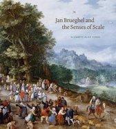 Jan Brueghel and the Senses of Scale