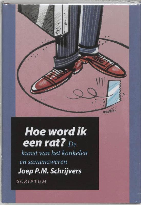 Boek cover Hoe word ik een rat? van Joep P.M. Schrijvers (Hardcover)