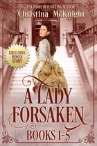 A Lady Forsaken Box Set