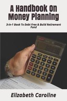 A Handbook on Money Planning