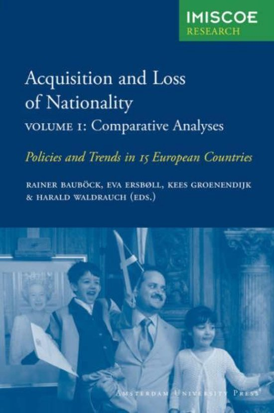 IMISCOE Research - Acquisition and Loss of Nationality 1 Comparative Analyses