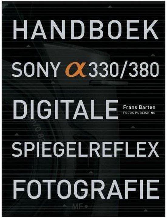 Sony Alpha digitale spiegelreflex fotografie