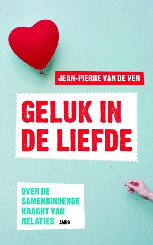 Geluk in de liefde - Jean-Pierre van de Ven |