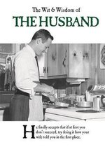 The Wit and Wisdom of the Husband